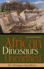 African Dinosaurs Unearthed: The Tendaguru Expeditions (Life of the Past) Cover Image