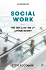 Social Work: The Rise and Fall of a Profession? Cover Image