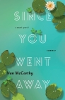 Since You Went Away: Part Three: Summer Cover Image