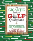 The Gigantic Book of Golf Quotations Cover Image