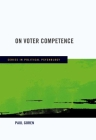 On Voter Competence (Series in Political Psychology) Cover Image