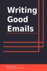 Writing Good Emails Cover Image