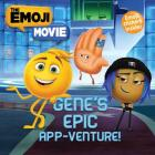 Gene's Epic App-Venture! [With Sheet of Stickers] Cover Image