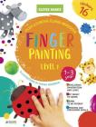 Finger Painting. Level 1: Stickers Inside! Strengthens Fine Motor Skills, Develops Patience, Sparks Conversation, Inspires Creativity (Clever Hands) Cover Image