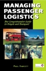 Managing Passenger Logistics: The Comprehensive Guide to People and Transport Cover Image