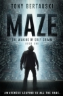 Maze: The Waking of Grey Grimm: A Science Fiction Thriller Cover Image