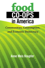 Food Co-ops in America Cover Image