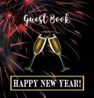 Party Guest Book HARDCOVER: Seasonal Party Guest Book for New Year's Eve:: Party Guest Book For NEW YEAR'S EVE Cover Image