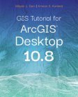 GIS Tutorial for Arcgis Desktop 10.8 Cover Image