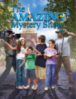 The Amazing Mystery Show (The Boxcar Children Mysteries #123) Cover Image