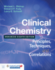 Clinical Chemistry: Principles, Techniques, and Correlations, Enhanced Edition: Principles, Techniques, and Correlations, Enhanced Edition Cover Image