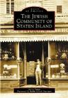 The Jewish Community of Staten Island (Images of America (Arcadia Publishing)) Cover Image