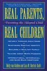 Real Parents, Real Children: Parenting the Adopted Child Cover Image