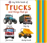 My Little Book of Trucks and things that go (My Little Books) Cover Image