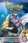 Pokémon Adventures: Diamond and Pearl/Platinum, Vol. 6 Cover Image