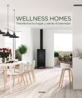 Wellness Homes: Transforma tu hogar y siente el bienestar Cover Image