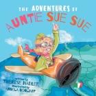 The Adventures of Auntie Sue Sue Cover Image
