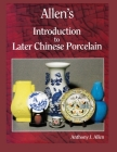 Allen's Introduction to Later Chinese Porcelain Cover Image