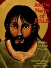 At the Name of Jesus: The Way, the Truth, the Life Cover Image