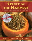 Spirit of the Harvest: North American Indian Cooking Cover Image