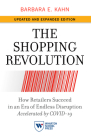 The Shopping Revolution, Updated and Expanded Edition: How Retailers Succeed in an Era of Endless Disruption Accelerated by Covid-19 Cover Image