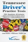Tennessee Driver's Practice Tests: 700+ Questions, All-Inclusive Driver's Ed Handbook to Quickly achieve your Driver's License or Learner's Permit (Ch Cover Image