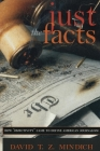 Just the Facts: How Objectivity Came to Define American Journalism Cover Image