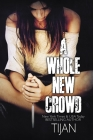 A Whole New Crowd Cover Image