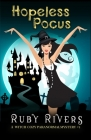 Hopeless Pocus (A Witch Cozy Paranormal Mystery #1) Cover Image