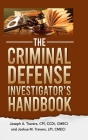 The Criminal Defense Investigator's Handbook Cover Image