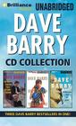 Dave Barry CD Collection: Dave Barry Is Not Taking This Sitting Down, Dave Barry Hits Below the Beltway, Boogers Are My Beat Cover Image