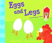 Eggs and Legs: Counting by Twos (Know Your Numbers) Cover Image