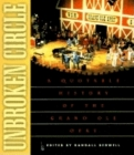 Unbroken Circle: A Quotable History of the Grand OLE Opry Cover Image