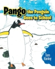 Pango the Penguin Goes to School Cover Image