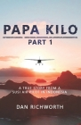 Papa Kilo Part 1: A True Story from a Susi Air Pilot in Indonesia Cover Image