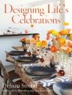 Designing Life's Celebrations Cover Image