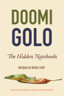 Doomi Golo—The Hidden Notebooks (African Humanities and the Arts) Cover Image