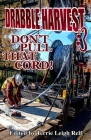 Drabble Harvest #3: Don't Pull That Cord! Cover Image