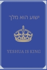 Yeshua is King Berean Publishing: Praise to Yeshua! Great Bible study notebook Cover Image