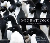 Migrations: Wildlife in Motion Cover Image