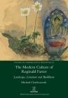 The Modern Culture of Reginald Farrer: Landscape, Literature and Buddhism (Studies in Comparative Literature #36) Cover Image