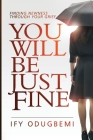 You will be just fine Cover Image