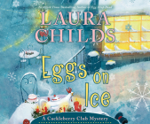 Eggs on Ice (Cackleberry Club Mystery #8) Cover Image