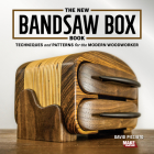 The New Bandsaw Box Book: Techniques & Patterns for the Modern Woodworker Cover Image