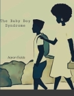 The Baby Boy Syndrome Cover Image