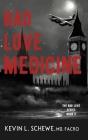 Bad Love Medicine Cover Image