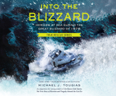 Into the Blizzard: Heroism at Sea During the Great Blizzard of 1978 Cover Image
