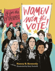 Women Win the Vote!: 19 for the 19th Amendment Cover Image