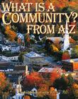 What is a Community? from A to Z (Alphabasics) Cover Image