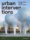 Urban Interventions: Design Ideas for the Public Space Cover Image